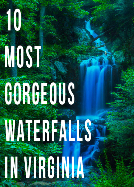 10 Most Gorgeous Waterfalls in Virginia